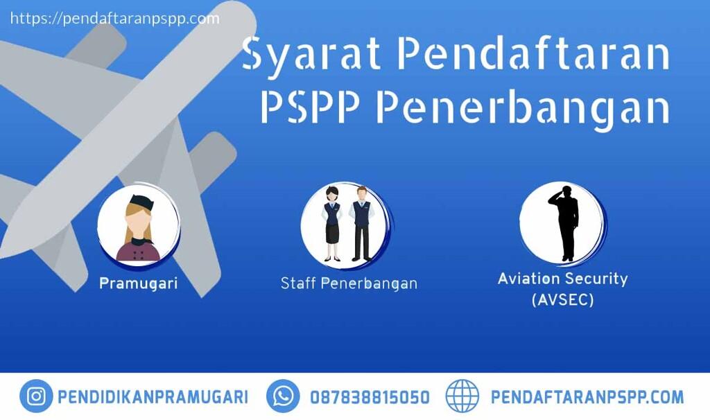 syarat pendaftaran pspp penerbangan