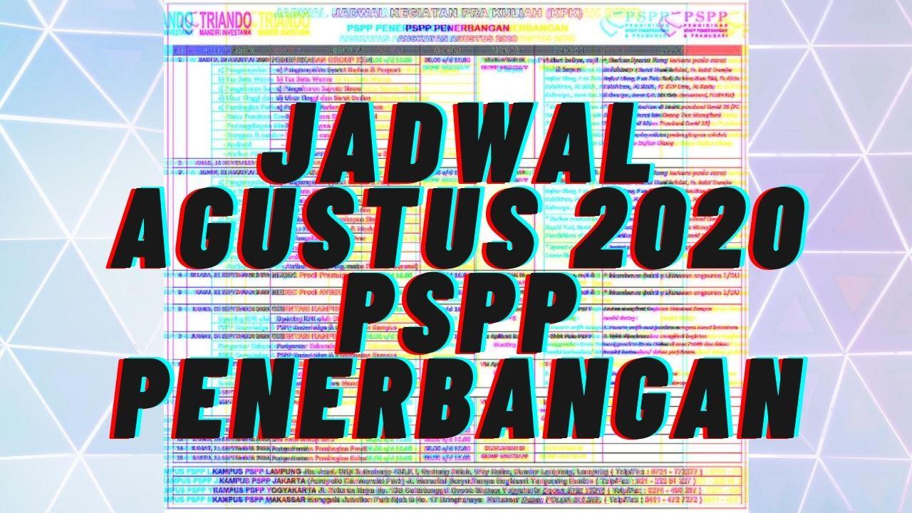 JADWAL AGUSTUS 2020 PSPP PENERBANGAN